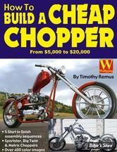 CONSTRUCTION - BOOK, HOW TO BUILD A CHEAP CHOPPER