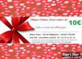 CHÈQUE CADEAU D'UNE VALEUR DE 10 € (CUMULABLE)