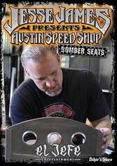 DVD JESSE JAMES - AUSTIN SPEED SHOP - EL JEFE - Bomber Seat