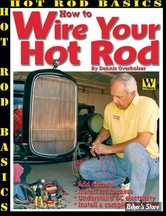 CUSTOM - WIRE YOUR HOT ROD