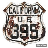 PLAQUE MURALE - ROUTE 66 - CALIFORNIA US 395 - DSP-1036 - DIMENSION : 38.10 CM X 38.10 CM